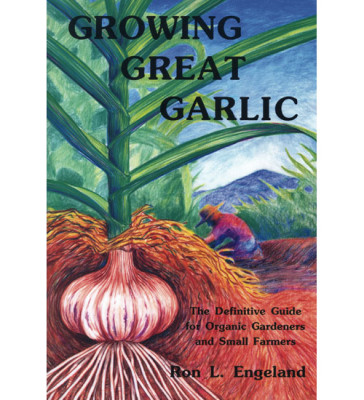 Growing Great Garlic Book