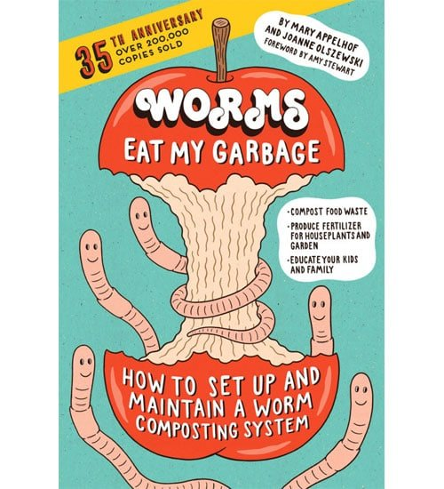 Worms Eat My Garbage Book