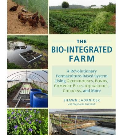 The Bio-Integrated Farm