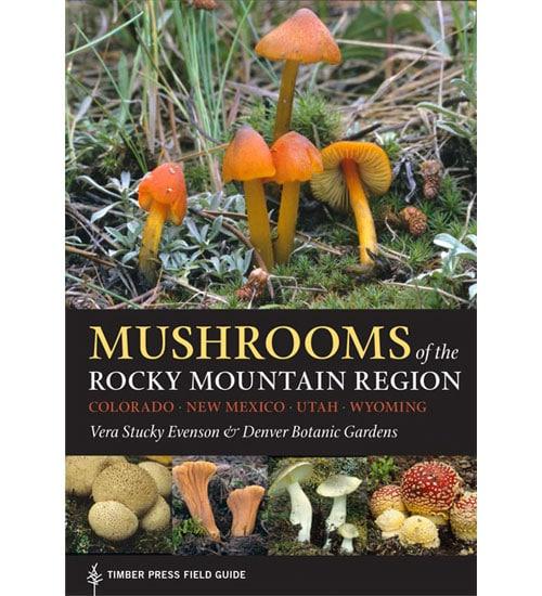 Mushrooms of the Rocky Mountain Region
